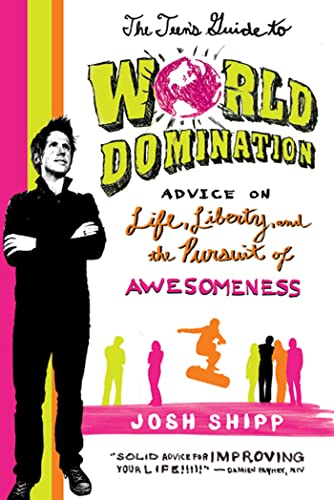 The Teen's Guide to World Domination: Advice on Life, Liberty, and the Pursuit of Awesomeness from Griffin