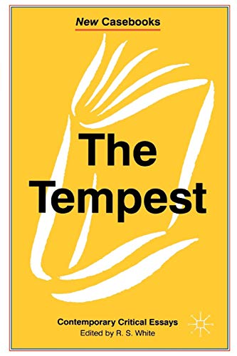 The Tempest: Contemporary Critical Essays (New Casebooks) from Palgrave