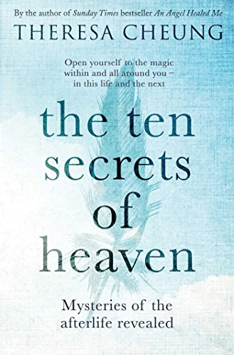 The Ten Secrets of Heaven: Mysteries of the afterlife revealed from Simon & Schuster UK