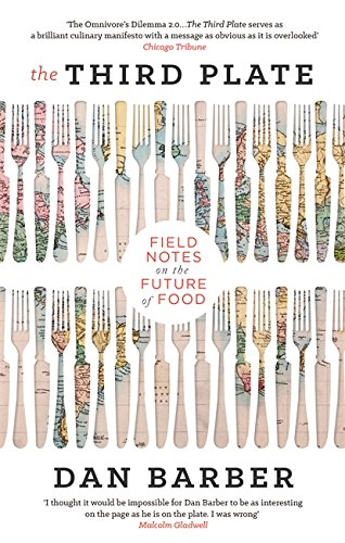 The Third Plate: Field Notes on the Future of Food from Abacus