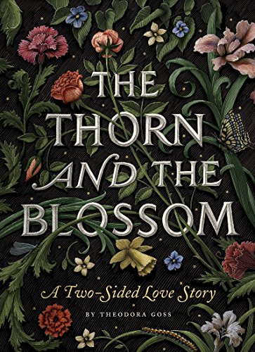 The Thorn and the Blossom: A Two-Sided Love Story from Quirk Books