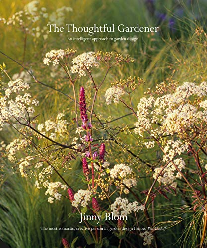 The Thoughtful Gardener: An Intelligent Approach to Garden Design from Jacqui Small