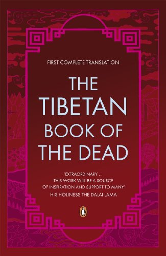 The Tibetan Book of the Dead: First Complete Translation (Penguin Classics) from Penguin