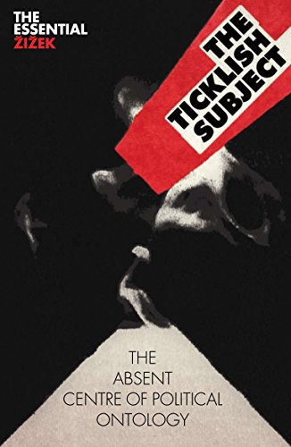 The Ticklish Subject: The Absent Centre of Political Ontology (Essential Zizek) (The Essential Zizek) from Verso