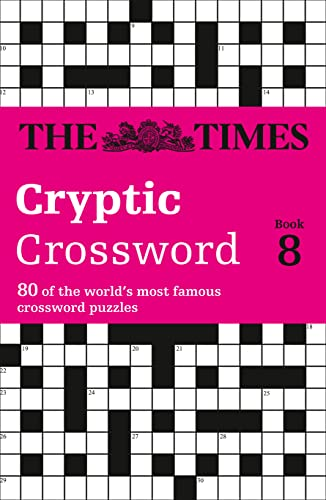 Times Cryptic Crossword Book 8: 80 of the world's most famous crossword puzzles from Times Books