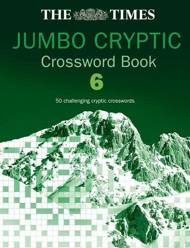 The Times Jumbo Cryptic Crossword Book 6: 50 world-famous crossword puzzles: Bk.6 from HarperCollins UK