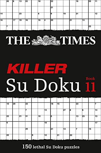 The Times Killer Su Doku Book 11: 150 lethal Su Doku puzzles from HarperCollins UK