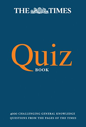 THE TIMES QUIZ BOOK: 4000 challenging general knowledge questions (Times Mind Games) from HarperCollins Publishers