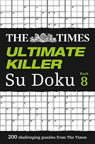 The Times Ultimate Killer Su Doku Book 8: 200 of the deadliest Su Doku puzzles from HarperCollins UK