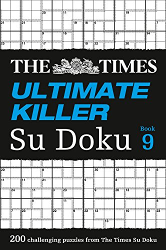 The Times Ultimate Killer Su Doku Book 9: 200 of the deadliest Su Doku puzzles (Times Mind Games) from HarperCollins Publishers