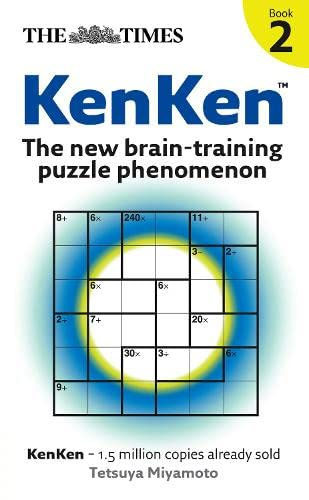 The Times: KenKen Book 2: The New Brain-Training Puzzle Phenomenon: Bk. 2 from HarperCollins UK