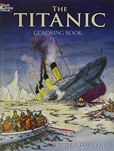 The Titanic Coloring Book (Dover History Coloring Book) from Dover Children's