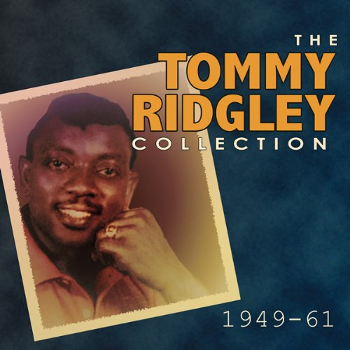 The Tommy Ridgely Collection 1949 - 61
