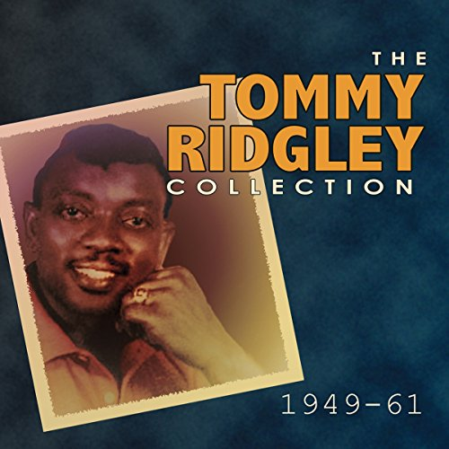 The Tommy Ridgely Collection 1949 - 61 from Acrobat