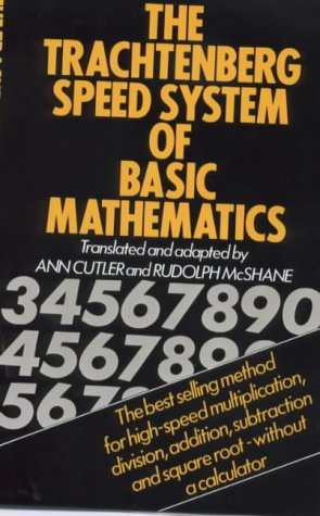 The Trachtenberg Speed System of Basic Mathematics from Souvenir Press Ltd