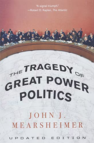 The Tragedy of Great Power Politics from W. W. Norton & Company