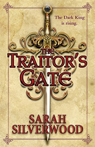 The Traitor's Gate: The Nowhere Chronicles Book Two from Gollancz
