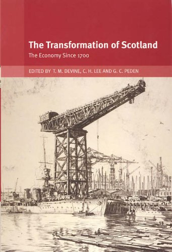 The Transformation of Scotland: The Economy Since 1700 from Edinburgh University Press