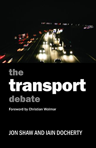 The transport debate (Policy and Politics in the Twenty-First Century) from Policy Press