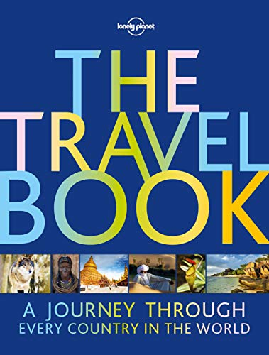 The Travel Book: A Journey Through Every Country in the World (Lonely Planet) from Lonely Planet