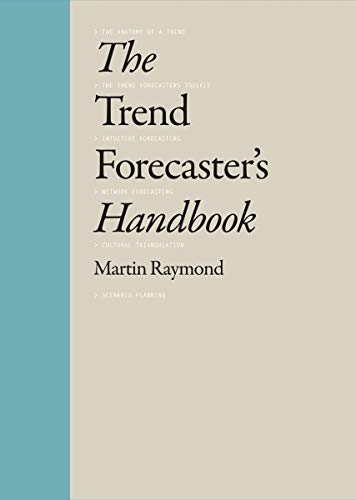 The Trend Forecaster's Handbook from Laurence