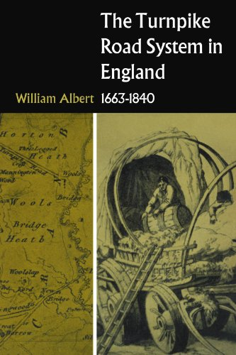 The Turnpike Road System in England: 1663-1840 from Cambridge University Press