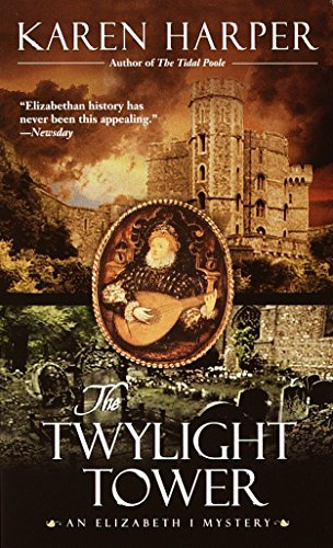 The Twylight Tower: An Elizabeth I Mystery: 3 from Dell