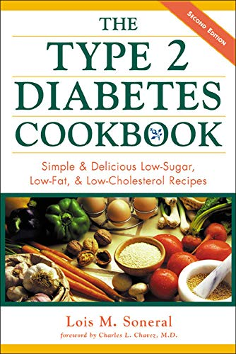 The Type 2 Diabetes Cookbook: Simple and Delicious Low-sugar, Low-fat and Low-cholesterol Recipes from McGraw-Hill Education