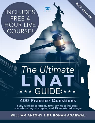 The Ultimate LNAT Guide: 400 Practice Questions: Fully Worked Solutions, Time Saving Techniques, Score Boosting Strategies, 15 Annotated Essays. 2019 ... Admissions Test for Law (LNAT) UniAdmissions from RAR Medical Services
