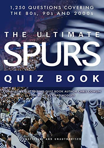 The Ultimate Spurs Quiz Book from Apex Publishing Ltd