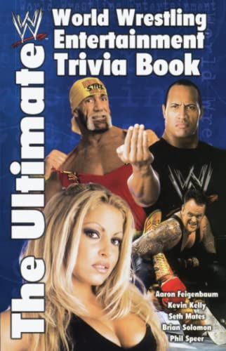 The Ultimate World Wrestling Entertainment Trivia Book: The Ultimate WWE Trivia Book from Pocket