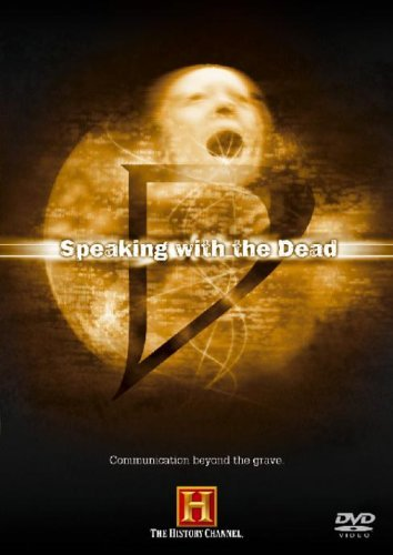 The Unexplained - Speaking With The Dead [DVD] from History Channel