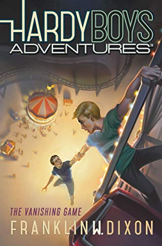 The Vanishing Game: 03 (Hardy Boys Adventures) from Aladdin Paperbacks