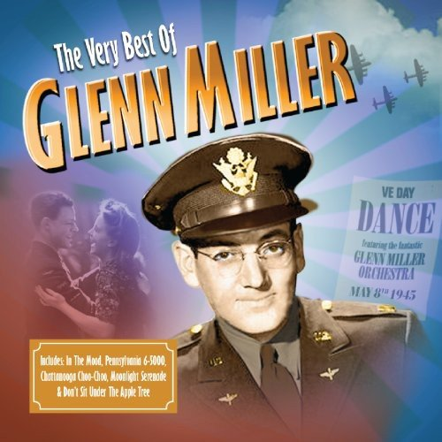 The Very Best of Glenn Miller from SONY