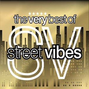The Very Best of Street Vibes from SH123
