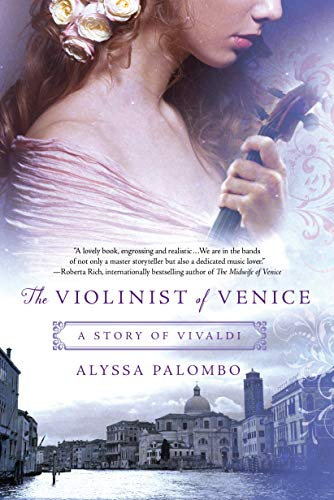 The Violinist of Venice: A Story of Vivaldi from St. Martin's Griffin