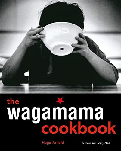 The Wagamama Cookbook from Kyle Cathie