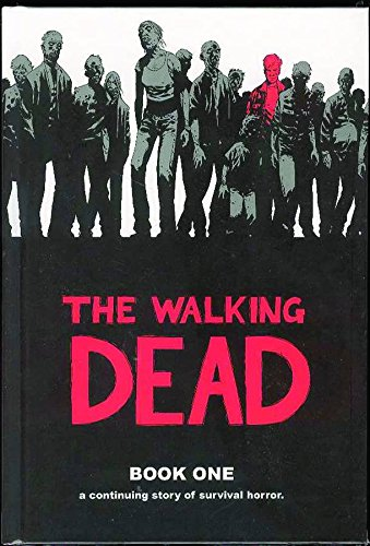 The Walking Dead Book 1: 01 (Walking Dead (12 Stories)) from Image Comics