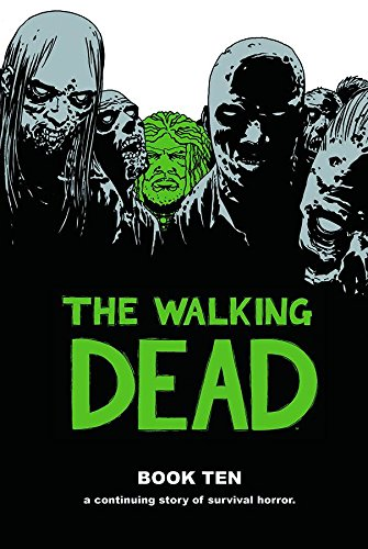 The Walking Dead Book 10 (Walking Dead (12 Stories)) from Image Comics