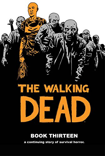 The Walking Dead Book 13 from Image Comics