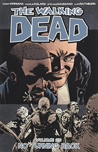 The Walking Dead Volume 25: No Turning Back from Image Comics