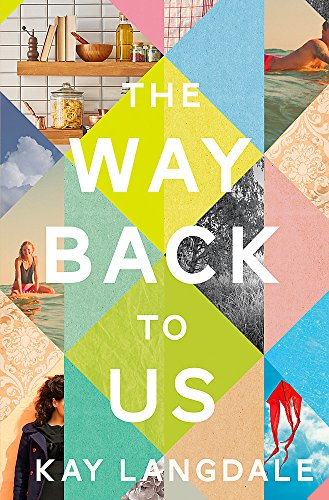 The Way Back to Us: The book about the power of love and family from Hodder & Stoughton General Division