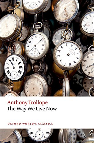 The Way We Live Now (Oxford World's Classics) from OUP Oxford