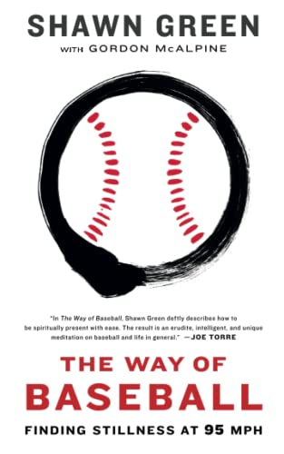 The Way of Baseball: Finding Stillness at 95 MPH from Simon & Schuster