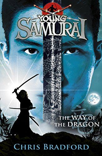 The Way of the Dragon (Young Samurai, Book 3) from Puffin