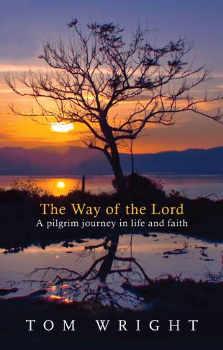 The Way of the Lord: A Pilgrim Journey in Life and Faith from SPCK Publishing