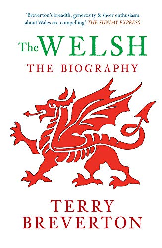 The Welsh The Biography from Amberley Publishing
