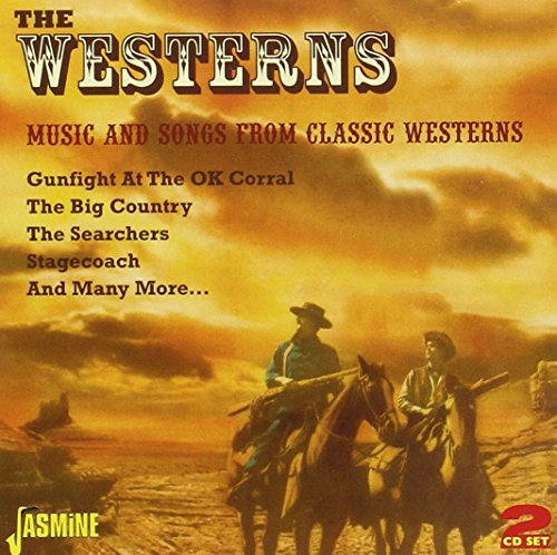 The Westerns: Music And Songs from Classic Westerns