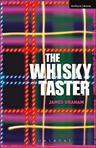 The Whisky Taster (Modern Plays) from Methuen Drama