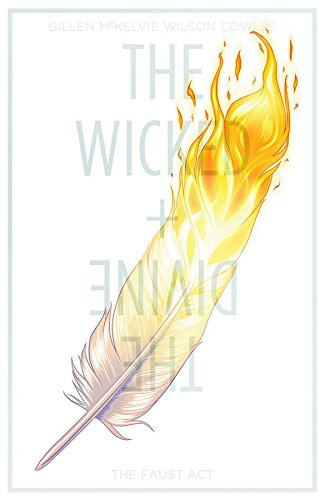 The Wicked + The Divine Volume 1: The Faust Act (Wicked & the Divine Tp) from Image Comics